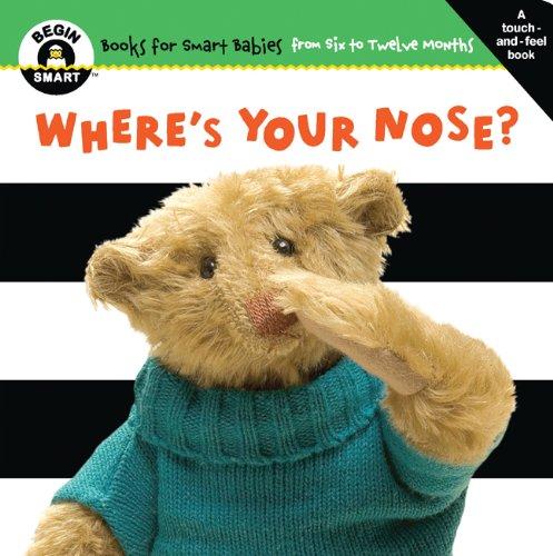 [Begin Smart™ Where's Your Nose?] (Begin Music Book)