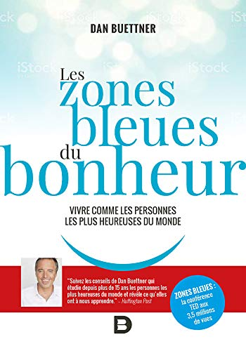 Book cover from Les zones bleues du bonheur (Hors collection PoSoCo) (French Edition) by DAN BUETTNER