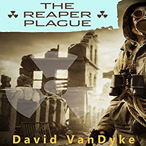 The Reaper Plague: Plague Wars Series, Book 5 Audiobook