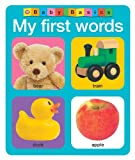 Baby Basics My First Words, Roger Priddy, 0312513186