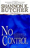 No Control (Delta Force) by  Shannon K. Butcher in stock, buy online here