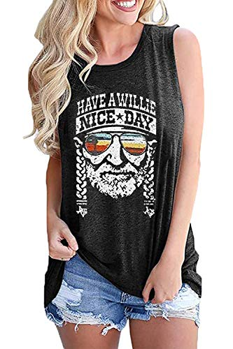 Women Country Music Tank Top Have A Willie Nice Day Funny Summer T Shirt Cute Vintage Graphic Tee Vest (L, Dark Grey)