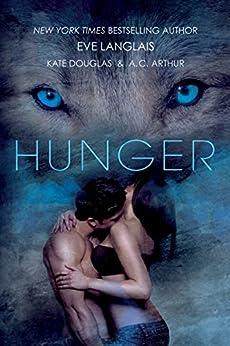 Hunger by [Langlais, Eve, Douglas, Kate, Arthur, A. C.]