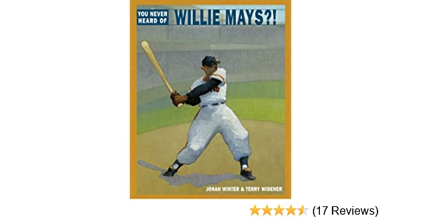 You never heard of willie mays kindle edition by jonah winter you never heard of willie mays kindle edition by jonah winter terry widener children kindle ebooks amazon fandeluxe Gallery