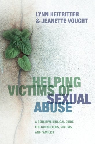 READ Helping Victims of Sexual Abuse: A Sensitive Biblical Guide for Counselors, Victims, and Families<br />WORD