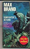 Gunfighter's Return, Max Brand, 0446303623