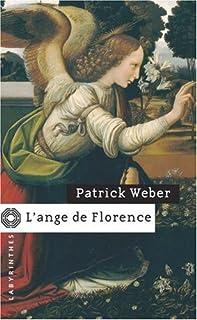 L'ange de Florence, Weber, Patrick