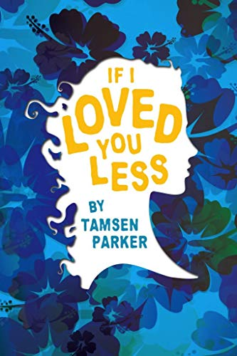 Image result for if i loved you less tamsen parker