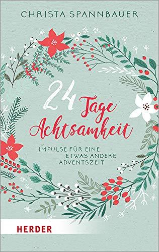 Achtsamkeit Adventskalender 24 Impulse