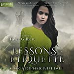 Lessons in Etiquette: Schooled in Magic, Book 2 | Christopher G. Nuttall