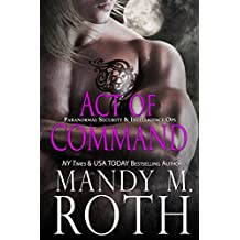 Act of Command: An Immortal Ops World Novel (PSI-Ops / Immortal Ops Book 4)