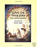Give Us This Day, Tasha Tudor, 0698117689