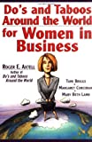 img - for Do's and Taboos Around the World for Women in Business book / textbook / text book