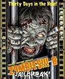 Zombies!!! 8 - Jailbreak