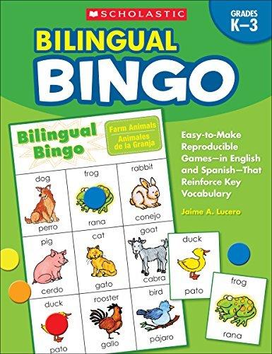 Bilingual Bingo: Easy-to-Make Reproducible Games??? in English and Spanish???That Reinforce Key Vocabulary by Jaime Lucero (Bilingual Bingo)