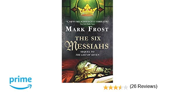 The six messiahs mark frost 9780380722297 amazon books fandeluxe Choice Image