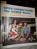 Open Connections, Susan D. Shilcock and Peter A. Bergson, 0960643400