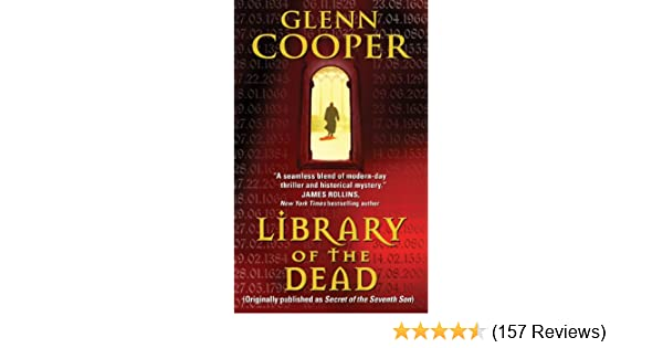 Library Of The Dead Glenn Cooper Pdf