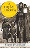 img - for A Dream Unfolds: The Story of Nano Nagle book / textbook / text book