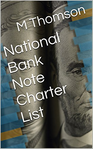 Banknotes National (National Bank Note Charter List)