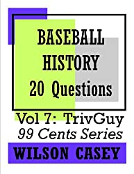 Baseball History (TrivGuy 99 Cents Series - 20 Questions Book 7) (English Edition)