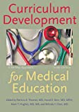Curriculum Development for Medical Education 3rd Edition