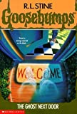 The Ghost Next Door (Goosebumps) First edition by Stine, R. L. published by Scholastic Paperback