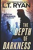 The Depth of Darkness (Mitch Tanner) (Volume 1)