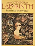 The Goblins of Labyrinth, Brian Froud, 0030084997