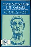 Civilization and the Caesars, Starr, Chester G., 0393003221