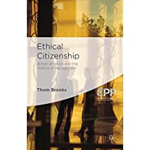 Ethical Citizenship: British Idealism and the Politics of Recognition (Palgrave Studies in Ethics and Public Policy)