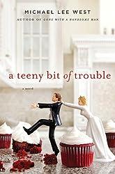 A Teeny Bit of Trouble: A Novel (Teeny Templeton Mysteries Book 2)