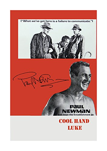 (Engravia Digital Cool Hand Luke Reproduction Signed Film Poster Starring Paul Newman A4 Print (Unframed))