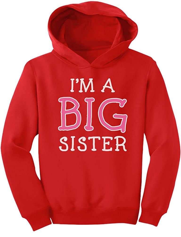 TeeStars - I'm A Big Sister - Cute Sibling Gift Idea Toddler Hoodie GM00PPgvm