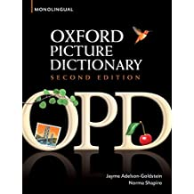 Oxford Picture Dictionary Monolingual (American English) dictionary for teenage and adult students (Oxford Picture Dictionary Second Edition) (English Edition)
