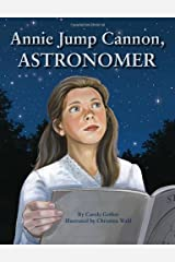 Annie Jump Cannon, Astronomer Hardcover