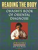 Reading the Body, Wataru Ohashi and Tom Monte, 0140193626