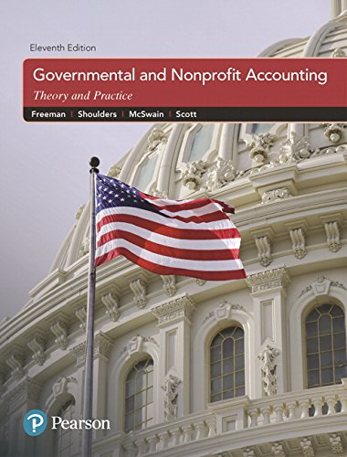 Governmental and Nonprofit Accounting (11th Edition) by Pearson