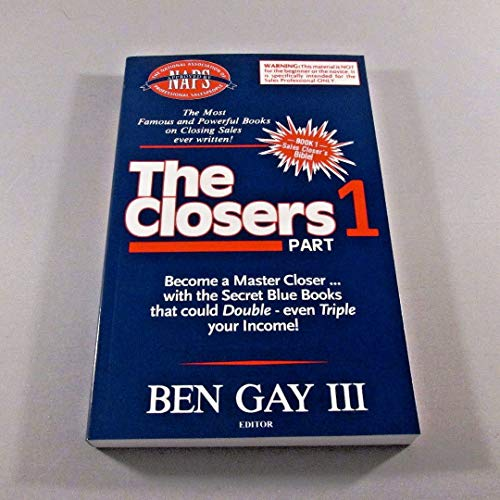 The Closers - The Most Famous and Powerful Book on Closing Sales ever written!
