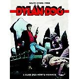 DYLAN DOG T.01 : L'AUBE DES MORTS-VIVANTS