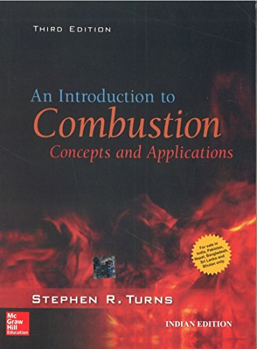 An Introduction To Combustion Concepts And Application