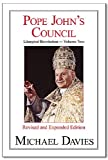 Pope John's Council, Michael Davies, 1892331365