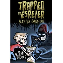 Trapped in Esrever: Alex vs Sandman (Action-Adventure Book for Kids 9-12)