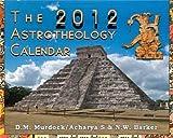 The 2012 Astrotheology Calendar