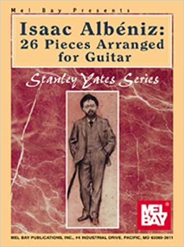 Isaac Albeniz: 26 Pieces Arranged for Guitar Stanley Yates by ...
