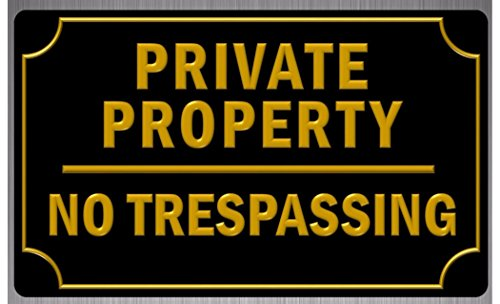 Private Property No Trespassing Sign 8