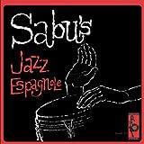Jazz Espagnole by Sabu