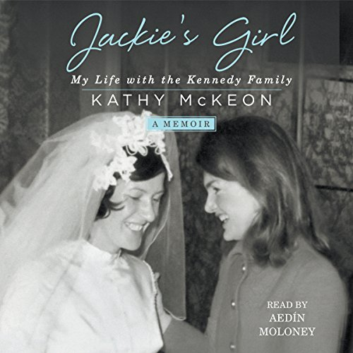 Jackie's Girl: My Life with the Kennedy Family Audiobook [Free Download by Trial] thumbnail