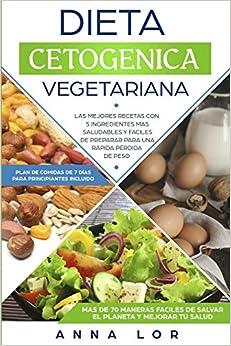Dieta Cetogenica Vegetariana: Las mejores Recetas con 5