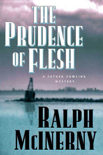 The Prudence of the Flesh (Father Dowling Mysteries Book 25)